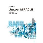 バンドピース Utauyo!!MIRACLE Song by 放課後ティータイム (バンド・スコア・ピース)