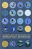 Flight Identification of European Seabirds (Helm Identification Guides)