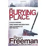 The Burying Placeby Brian Freeman