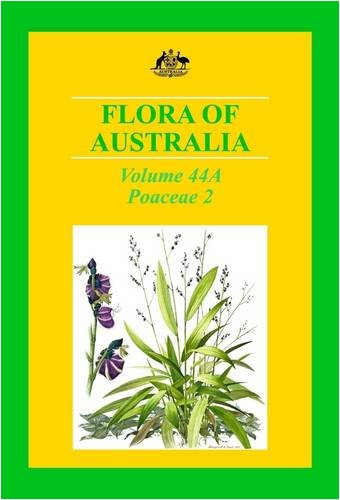 Flora of Australia Volume 44A: Poaceae 2 (Flora of Australia Series)