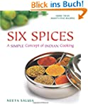 Six Spices: A Simple Concept of India...