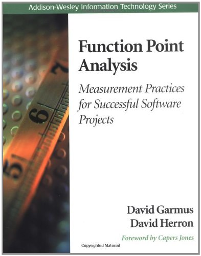 Function Point Analysis: Measurement Practices for Successful Software Projects