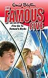 Enid Blyton Famous Five: 19: Five Go To Demon's Rocks