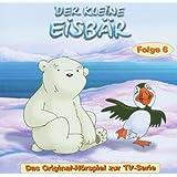 Der kleine Eisbär - Folge 6 (Hörspiel zur TV-Serie)
