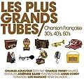 Les Plus Grands Tubes Chanson Fran�aise Ann�es 30'S 40'S 50'S