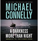 Michael Connelly [(A Darkness More Than Night)] [by: Michael Connelly]