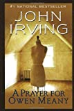Image of By John Irving: A Prayer for Owen Meany: A Novel (Ballantine Reader's Circle) ( Paperback )