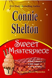 Sweet Masterpiece: A Sweet's Sweets Bakery Mystery by Connie Shelton ebook deal