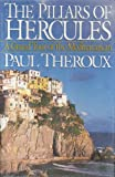 The Pillars of Hercules: A Grand Tour of the Mediterranean (0399141081) by Paul Theroux