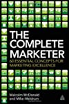 The Complete Marketer: 60 Essential C...
