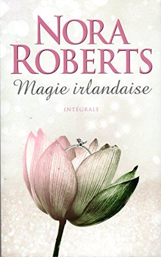 Magie irlandaise, Intégrale : Les Joyaux du soleil, Les larmes de la lune, Le cœur de la mer. (novembre 2015)