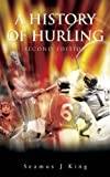 img - for A History of Hurling book / textbook / text book