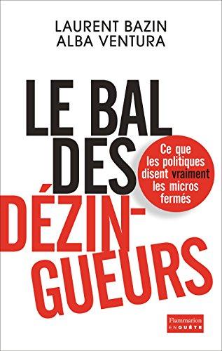 Le bal des dézingueurs - Laurent Bazin / Alba Ventura