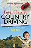 COUNTRY DRIVING: A CHINESE ROAD TRIP (1847674364) by PETER HESSLER