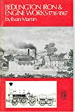 img - for Bedlington Iron and Engine Works 1736-1867 Northern History Boooklets No 52 book / textbook / text book