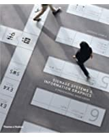 Signage Systems & Information Graphics: A Professional Sourcebook