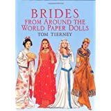 Brides from Around the World Paper Dolls (Dover Paper Dolls) ~ Tom Tierney