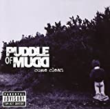 Come Clean Puddle Of Mudd