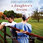 A Daughter's Dream: The Charmed Amish Life, Book Two Hörbuch von Shelley Shepard Gray Gesprochen von: Heather Henderson