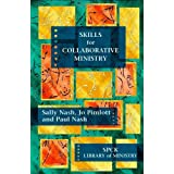 Skills for Collaborative Ministry (Spck Library of Ministry)by Sally Nash
