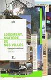 echange, troc Nasrine Seraji - Logement, matière de nos villes : Chronique européenne 1900-2007, édition bilingue français-anglais