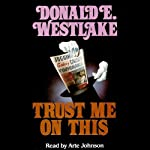 Trust Me on This | Donald E. Westlake