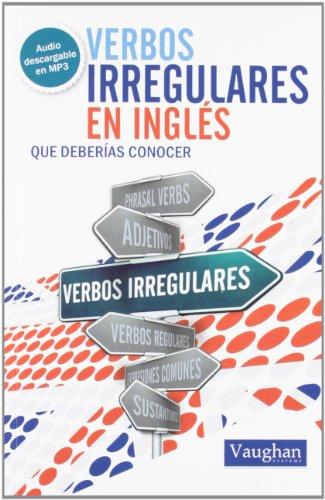 Verbos Irregulares En Ingles - Que Deberias Conocer (+mp3)
