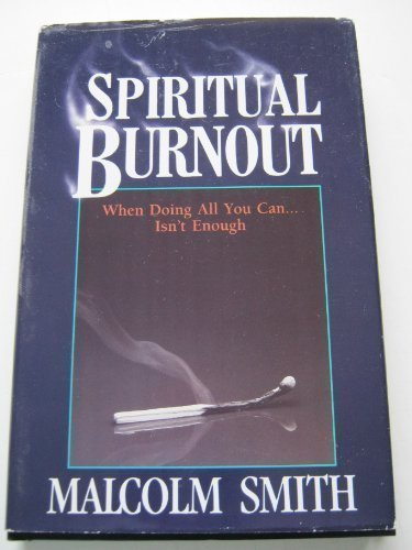 Download Spiritual Burnout Pdf By Malcolm Smith Riomopidis