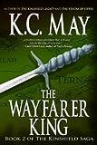 The Wayfarer King (The Kinshield Saga Book 2) (English Edition)