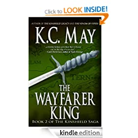 The Wayfarer King (The Kinshield Saga)