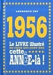 1956 - Le livre illustr� de ceux qui...
