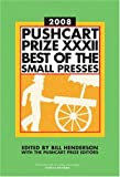 Image of Pushcart Prize XXXII: Best of the Small Presses, 2008 Edition (Pushcart Prize: Best of the Small Presses)