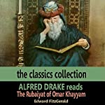 Alfred Drake Reads The Rubaiyat of Omar Khayyam | Edward Fitzgerald