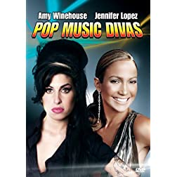 Pop Music Divas: Amy Winehouse & Jennifer Lopez