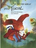 """Afficher """"Fenouil<br /> Une petite soeur pour Fenouil"""""""