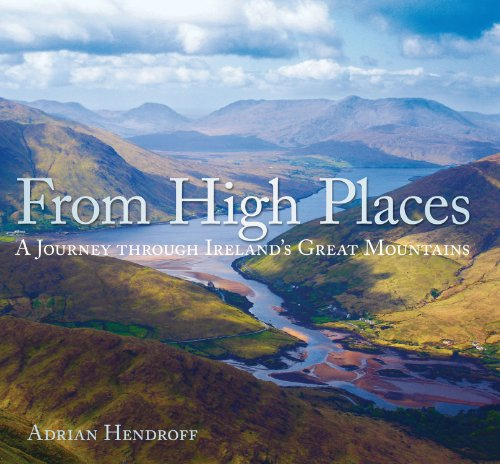 From High Places: A Journey Through Ireland's Great Mountains