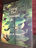 img - for Living the Abundant Life book / textbook / text book