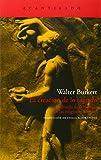 CREACION DE LO SAGRADO, LA (Spanish Edition) (8496834697) by WALTER BURKERT