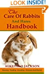 The Care Of Rabbits And Hares Handboo...