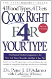 img - for Cook Right 4 Your Type: The Practical Kitchen Companion to Eat Right 4 Your Type book / textbook / text book