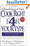 Cook Right 4 Your Type: The Practical...