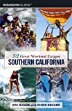 img - for 52 Great Weekend Escapes in Southern California book / textbook / text book