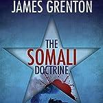 The Somali Doctrine   James Grenton