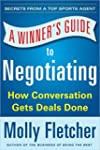 A Winner's Guide to Negotiating: How...