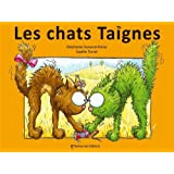 Les Chats Taignespar St�phanie Dunand-Pallaz