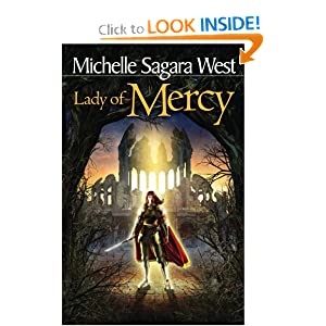 Lady of Mercy (The Sundered, Book 3) by Michelle Sagara West