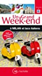 Un Grand Week-End � Milan