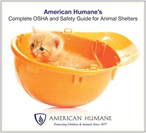 Complete OSHA and Safety Guide for Animal Shelters CD ROM