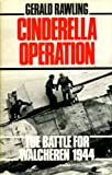 Cinderella Operation: Battle for Walcheren, 1944