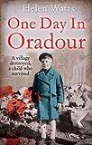 Oradour: The Village That Died